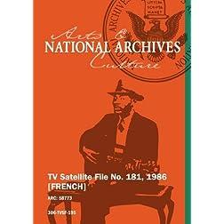 TV Satellite File No. 181, 1986 [FRENCH]