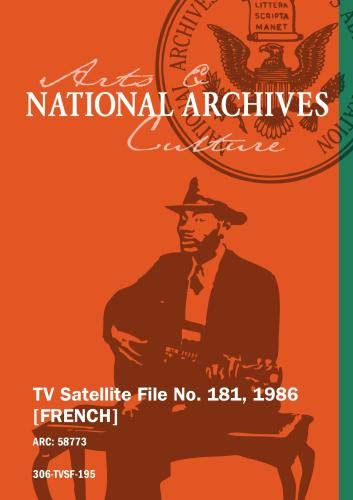 TV Satellite File No. 181, 1986 [FRENCH]