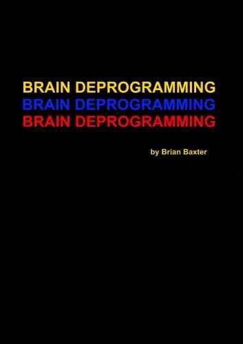 Brain Deprogramming