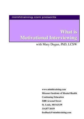 What is Motivational Interviewing with Mary Dugan, PhD