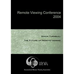 Simon Turnbull - The Future of Remote Viewing (IRVA 2004)
