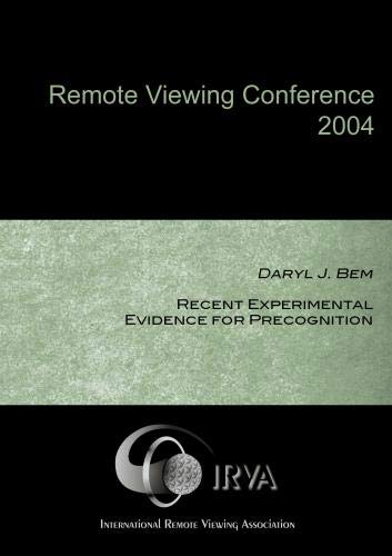 Daryl J. Bem - Recent Experimental Evidence for Precognition (IRVA 2004)
