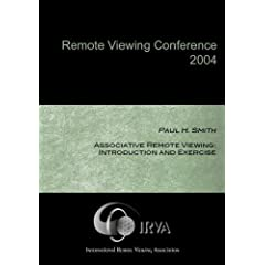 Paul H. Smith - Associative Remote Viewing: Introduction and Exercise  (IRVA 2004)