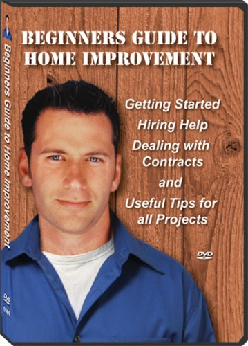 Beginners Guide to Home Improvement
