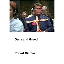 Guns and Greed (Home Use)