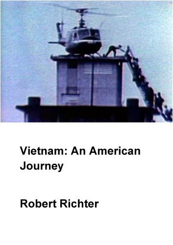 Vietnam: An American Journey (Institutional: HS/Libraries/Community Groups)