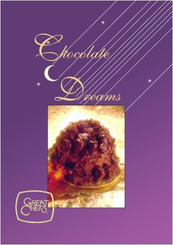 Great Chefs - Chocolate Dreams