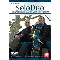 SoloDuo: Lorenzo Micheli and Matteo Mela Live in Milan