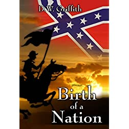 Birth of a Nation (1915) [Remastered Edition]