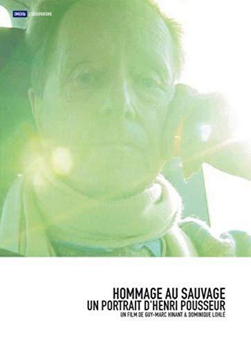 Hommage au Sauvage: Un Portrait d'Henri Pousseur