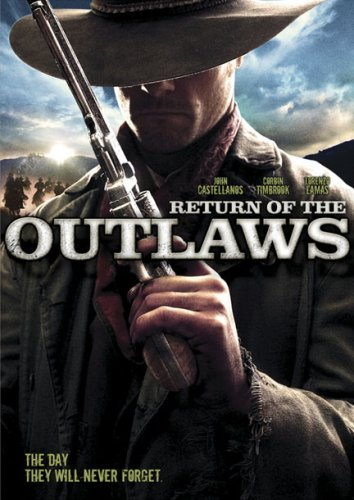Return of the Outlaws