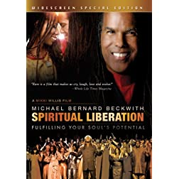 Michael Bernard Beckwith: Spiritual Liberation - Fulfilling Your Soul's Potential