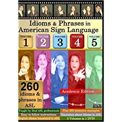 Idioms & Phrases in American Sign Language, Vol. 1-5: Academic Edition