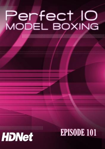 Perfect 10 Model Boxing #101