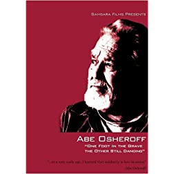 Abe Osheroff: One Foot in the Grave the Other Still Dancing (Institutional Use - University/College)