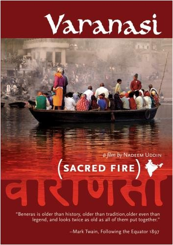 Varanasi:Sacred Fire (Institutional Use - University/College)