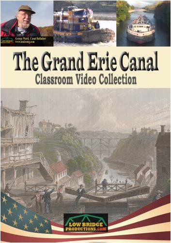 The Grand Erie Canal - Classroom Video Collection