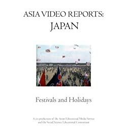 Asia Video Reports: Japan - Festivals and Holidays