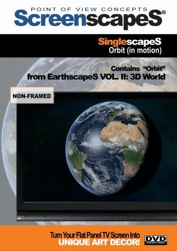 ScreenscapeS: SinglescapeS -Orbit (In Motion)