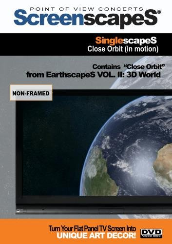 ScreenscapeS: SinglescapeS -Close Orbit (In Motion)