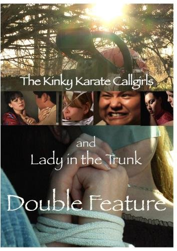 Double Feature: Kinky Karate Callgirls and Lady in the Trunk