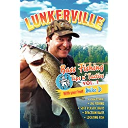 Lunkerville Bass Fishing Tips and Tactics Volume 1