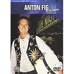 Anton Fig: In the Groove