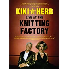 Kiki & Herb: Live at the Knitting Factory