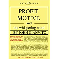 Profit Motive and the Whispering Wind
