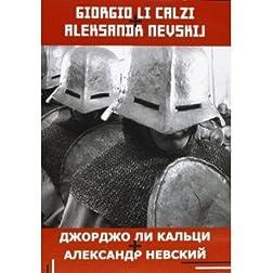 Giorgio Li Calzi + Aleksandr Nevskij