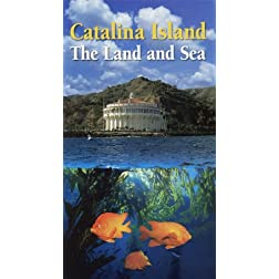 Catalina Island The Land and Sea