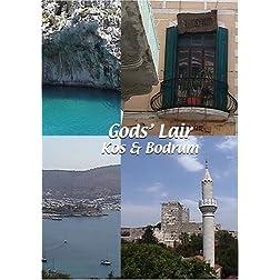 God's Lair: Kos & Bodrum