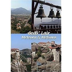 God's Lair: Meteora & Metsovo
