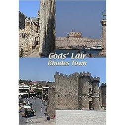 God's Lair: Rhodes Town