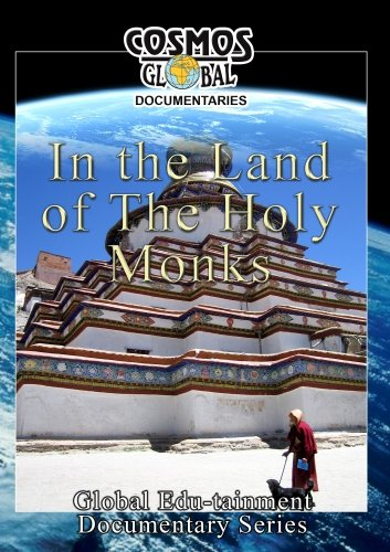 Cosmos Global Documentaries  IN THE LAND OF THE HOLY MONKS - Tibet