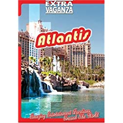 EXTRAVAGANZA  ATLANTIS - Bahamas