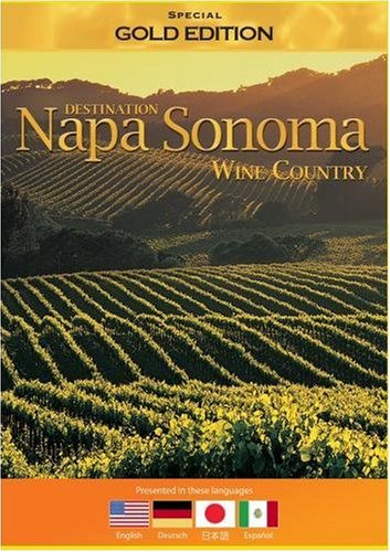 Destination Napa Sonoma Wine Country