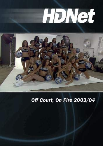 Off Court, On Fire 2003/04