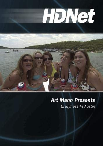 Art Mann Presents: Crazyness In Austin