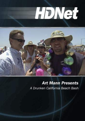 Art Mann Presents: A Drunken California Beach Bash