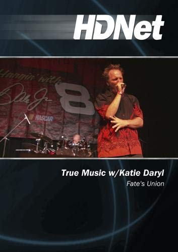 True Music w/Katie Daryl: Fate's Union
