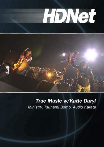 True Music w/Katie Daryl: Ministry, Tsunami Bomb, Audio Karate