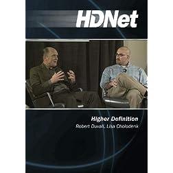 Higher Definition: Robert Duvall, Lisa Cholodenk