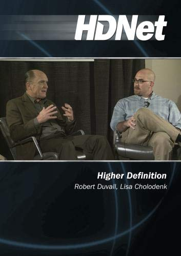 Higher Definition: Robert Duvall, Lisa Cholodenk