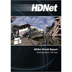 HDNet World Report: Working Within The Law