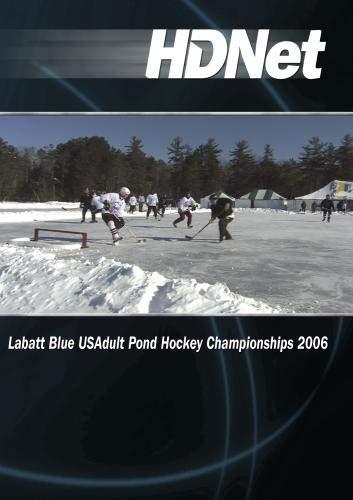 Labatt Blue USAdult Pond Hockey Championships 2006
