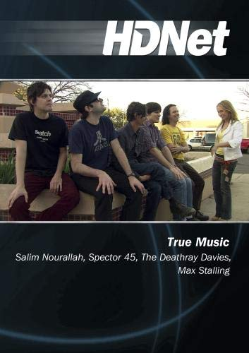 True Music: Salim Nourallah, Spector 45, The Deathray Davies, Max Stalling