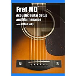 Fret MD: Acoustic Guitar Setup and Maintenance