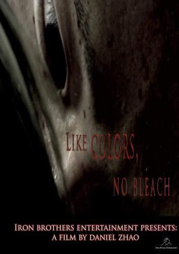 Like Colors, No Bleach