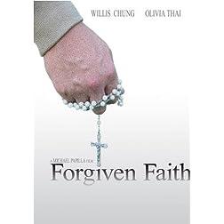 Forgiven Faith